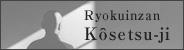 Ryokuinzan Kosetsu-ji
